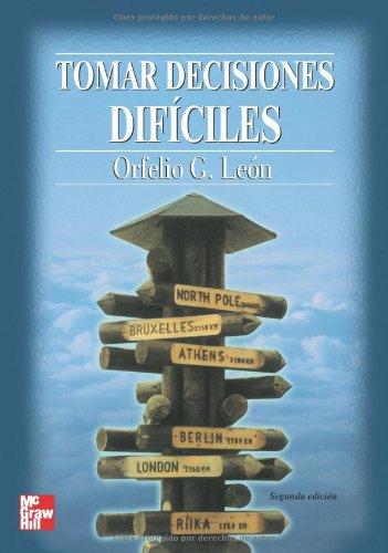 9788448128661: Tomar Decisiones Difíciles 2ª Edición (Spanish Edition)