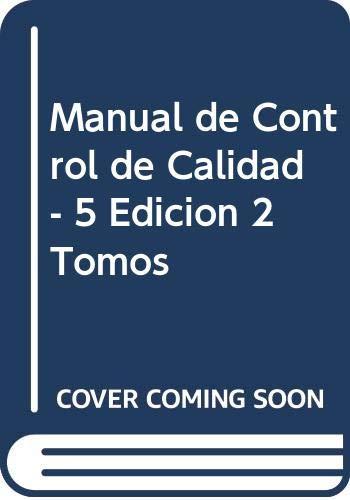 9788448130060: Manual de Control de Calidad - 5 Edicion 2 Tomos (Spanish Edition)