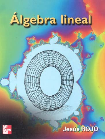 9788448130169: Algebra Lineal (Spanish Edition)
