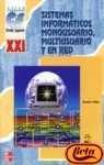 9788448130398: Cfgs Sistemas Informaticos Monousuario, Multiusuario Y En Red