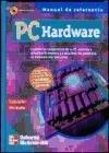 PC Hardware - Manual de Referencia Con: Zacker, Craig