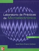 Laboratorio de Practicas de Microelectronica. 1 (Spanish: Angulo Usategui, Jose