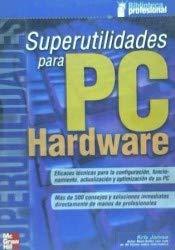 9788448136819: Superutilidades para PC hardware