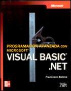 Programacion Avanzada Con Microsoft Visual Basic.Net (Spanish Edition): Balena, Francesco