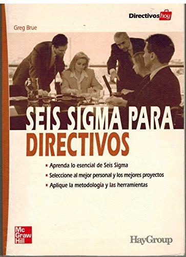9788448137779: Seis sigma para directivos