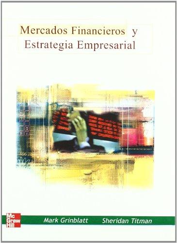 9788448138165: MERCADOS FINANCIEROS Y ESTRATEGIA EMPRESARIAL