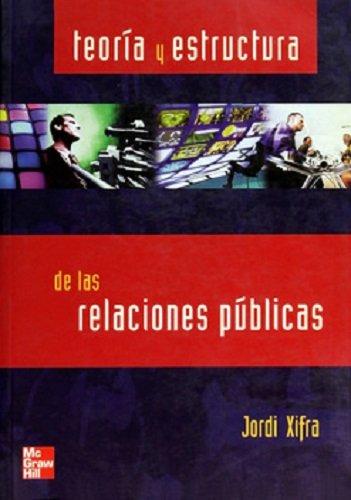9788448139896: TEORIA Y ESTRUCTURA DE LAS RELACIONES PUBLICAS