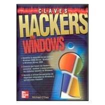 9788448140519: Claves hackers en windows