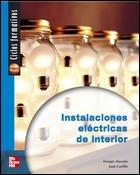 9788448141721: Instalaciones eléctricas de interior, ciclos formativos, grado medio