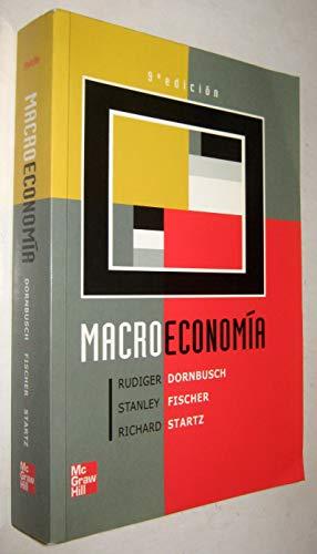 Macroeconomia - 9b: Edicion (Spanish Edition): Dornbusch, Rudiger