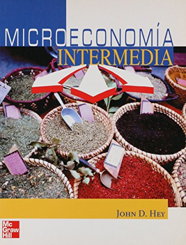 Microeconomia Intermedia: John D. Hey