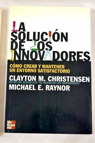 SOLUCION DE LOS INNOVADORES, LA (8448141903) by Clayton M Christensen