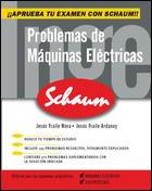 PROBLEMAS DE MAQUINAS ELECTRICAS: JESUS FRAILE MORA