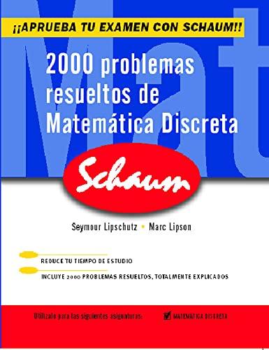 2000 problemas resueltos de matemática discreta (Paperback): Seymour Lipschutz, Marc