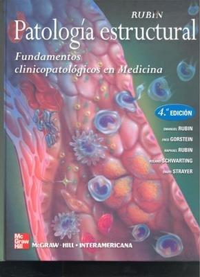 PATOLOGIA ESTRUCTURAL FUNDAMENTOS CLINICOPATOLOGICOS EN ME (9788448145620) by EMANUEL RUBIN