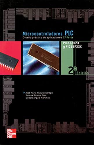 Microcontroladores PIC 2ª Parte. PIC 16F87X. Diseño: Angulo Usategui José