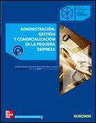 9788448147938: ADMINISTRACION. GESTION Y COMERCIALIZACION EN LA PEQUE|A EMPRESA. GRADO SUPERIOR
