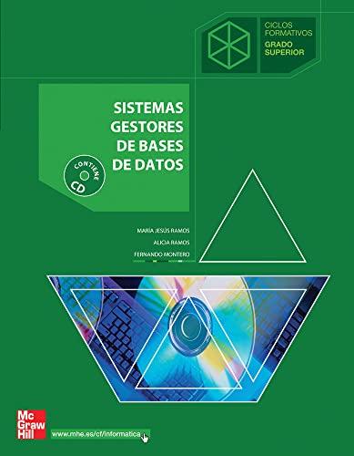 9788448148799 Sistemas Gestores De Bases De Datos Ciclos Formativos Grado Superior Abebooks Ramos Martín Alicia Ramos Martín María Jesús Rodríguez Montero Fernando 8448148797