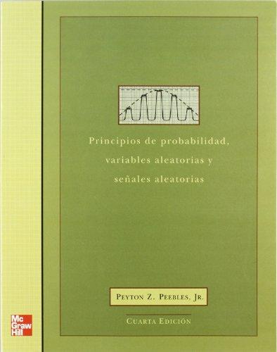 9788448149017: Principios de Probabilidad, Variables Aleatorias y Señales Aleatorias