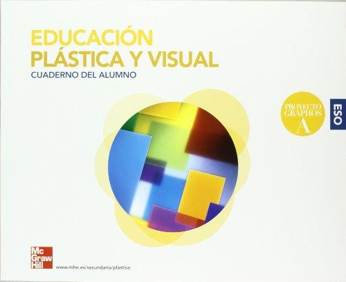 Educación plástica y visual, 1 ESO. Cuaderno: Eugenio Bargueño Gómez,