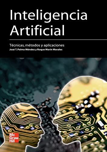 9788448156183: INTELIGENCIA ARTIFICIAL TECNICAS METODOS Y APLICACIONES