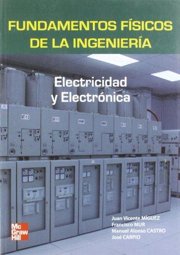 9788448156442: Fundamentos físicos de la ingeniería. Electricidad y electrónica