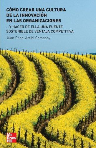 9788448156794: Cómo crear cultura de la innovación en las organizaciones (Spanish Edition)