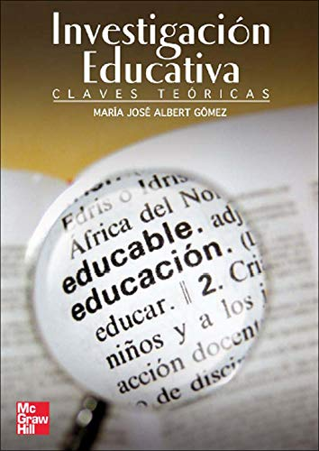 9788448159429: La Investigacion Educativa: Claves Teori