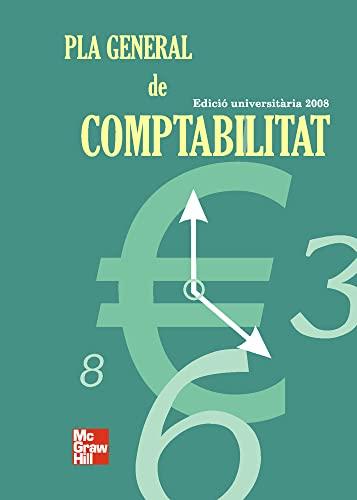 9788448165482: PLA GENERAL DE COMPTABILITAT. EDICIO UNIVERSITARIA 5? EDICION