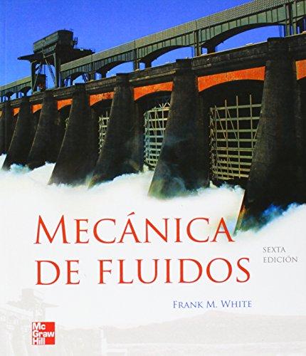 Mecanica de fluidos: FRANK M. WHITE