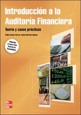 9788448166946: Introducción a la Auditoría Financiera. Teoría y casos práticos