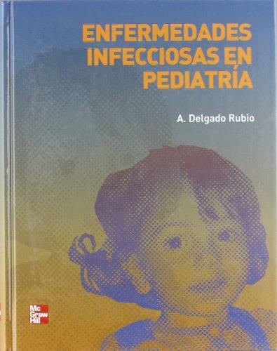 TRATADO DE ENFERMEDADES INFECCIOSAS EN PEDIATRIA 1?: DELGADO RUBIO, A.