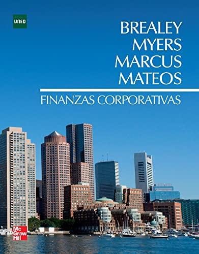 FINANZAS CORPORATIVAS: BREALEY, MYERS, MARCUS, MATEOS