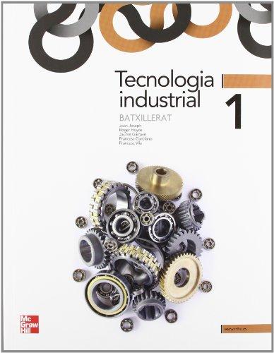 9788448181178: Tecnologia industrial, 1 Batxillerat