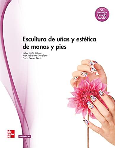 9788448183264: ESCULTURA DE U|AS Y ESTETICA DE MANOS Y PIES