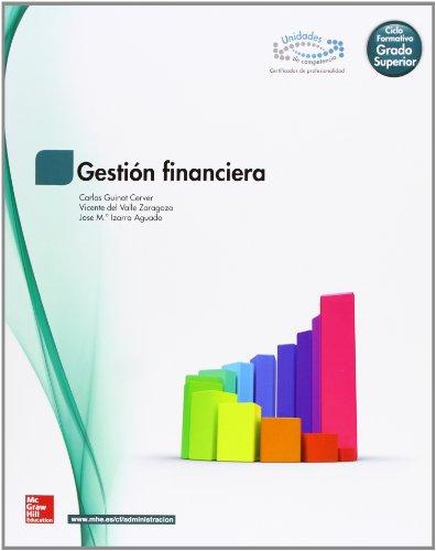 Gestion financiera. Ciclo Grado Superior.: Guinot Cerver, Carlos