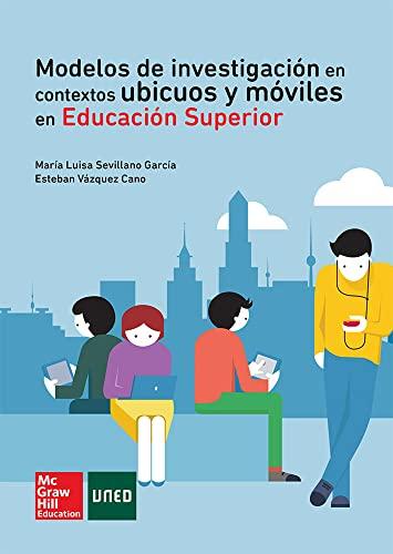 9788448197667: Modelos de investigación en contextos ubicuos y móviles en educación superior
