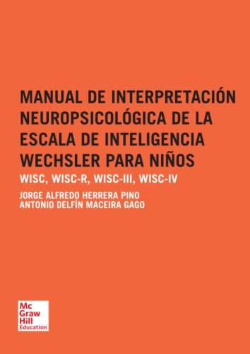 9788448197728: Manual de interpretación neuropsicológica de la escala de inteligencia Wechsler para niños