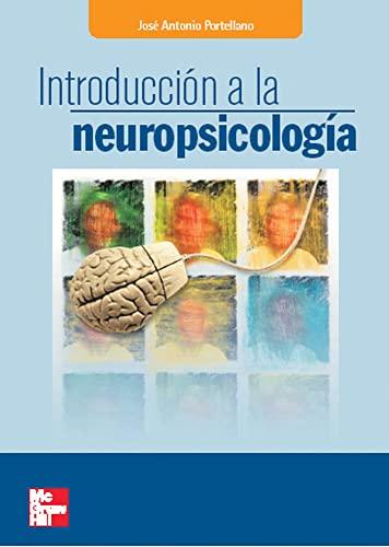 9788448198213: Introduccion a la Neuropsicologia (Spanish Edition)