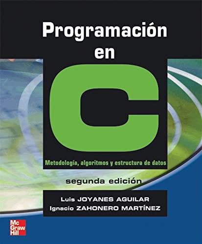 Programacion En C (Spanish Edition): Luis Joyanes Aguilar
