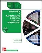 9788448199586: Instalación y mantenimiento de equipos y sistemas informáticos. Grado medio