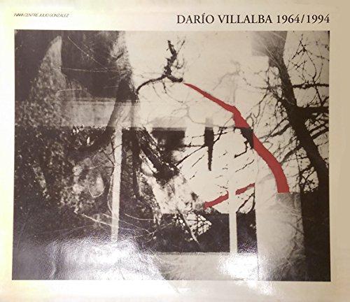 Dario Villalba, 1964-1994: Calvo Serraller, R.M. Mason, K. Hellandsjo, J. Jímenez, M.A. García ...