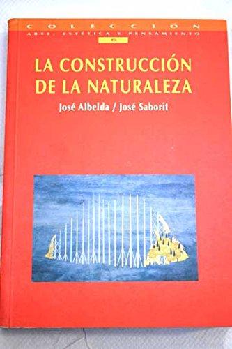 9788448216917: La construccion de la naturaleza