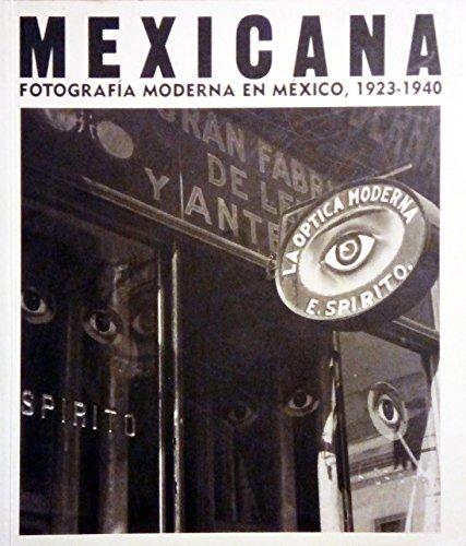 Mexicana : Fotografía Moderna en México, 1923-1940: Casanova, Mar�a