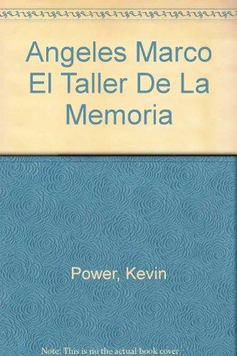 9788448218072: Angeles Marco El Taller De La Memoria (English and Spanish Edition)