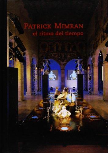 El ritmo del tiempo / El ritme del temps: Mimran, Patrick