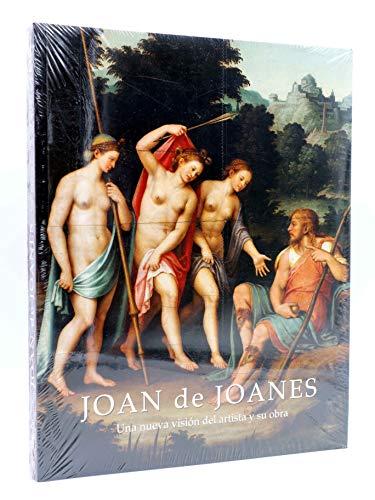 9788448223588: Joan de joanes: nueva vision del artista y su obra (cat. exposicion)