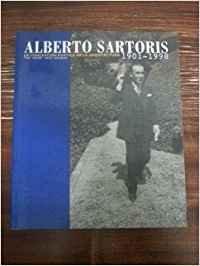 9788448225285: Sartoris Alberto 1901-1998: La Concepcion Poetica de la Arquitectura 1901-1998