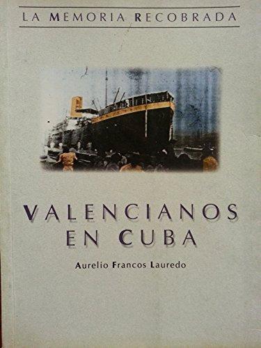 9788448225711: VALENCIANOS EN CUBA