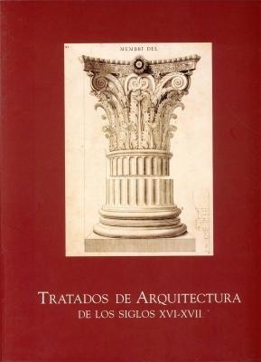 9788448227593: Tratados de arquitectura de los siglos XVI-XVII